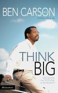 Think Big Unleasing Your Potential for Excellence