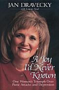 Joy Id Never Known One Womans Triumph Over Panic Attacks & Depression