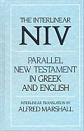Interlinear NIV Parallel New Testament in Greek & English