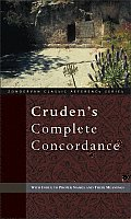 Crudens Complete Concordance With Index to Proper Names & Their Meanings