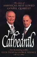 Cathedrals The Story of Americas Best Loved Gospel Quartet