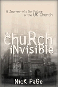 Church Invisible A Journey into the Future of the UK Church