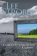 Gods Outrageous Claims Discover What They Mean for You
