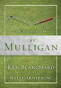 Mulligan A Parable of Second Chances