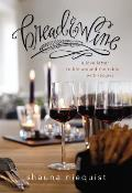 Bread & Wine Finding Community & Life Around the Table