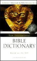 New International Bible Dictionary Based on the NIV