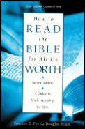 How To Read The Bible For All Its Worth 2nd Edition