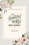 Niv, Beautiful Word Bible Journal, Genesis, Paperback, Comfort Print