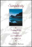 Simplicity Finding Order Freedom & Fulfi