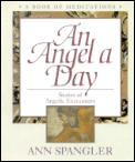 Angel A Day Stories Of Angelic Encounter