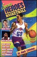 Basketball Sports Heroes