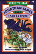 Johnathan James Says I Can Be Brave