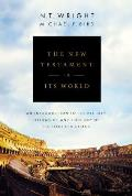 New Testament in Its World An Introduction to the History Literature & Theology of the First Christians