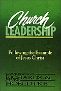 Church Leadership Following the Example of Jesus Christ