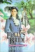 Folly's Bride