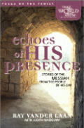 Echoes Of His Presence Stories Of The
