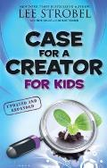 Case for a Creator for Kids Updated & Expanded
