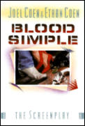 Blood Simple The Screenplay