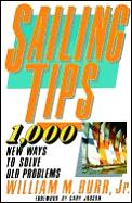 Sailing Tips 1000 New Ways To Solve Old