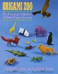 Origami Zoo An Amazing Collection of Folded Paper Animals