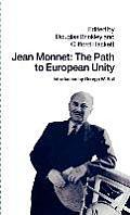 Jean Monnet: The Path to European Unity