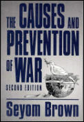 Causes & Prevention Of War 2nd Edition