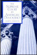 Supreme Court in American Democracy