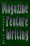 Magazine Feature Writing
