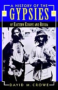 History of the Gypsies of Eastern Europe & Russia