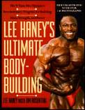 Lee Haneys Ultimate Bodybuilding