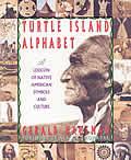 Turtle Island Alphabet A Lexicon Of Nati