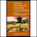 Social History Of Western Civ Volume 1 3rd Edition