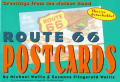 Route 66 Postcards Greetings From The