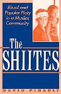 Shiites Ritual & Popular Piety In A