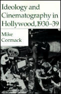 Ideology and Cinematography in Hollywood, 1930-1939