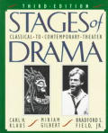 Stages Of Drama 3rd Edition