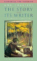 Story & Its Writer An Introduction Compact 4th Edition