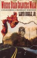 Where Dead Soldiers Walk: Pletcher and Lambert 3