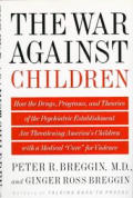 War Against Children How The Drugs
