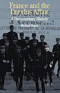 France & the Dreyfus Affair A Brief Documentary History