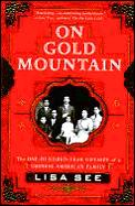 On Gold Mountain The 100 Year Odyssey of a Chinese American Family