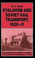 Stalinism and Soviet Rail Transport, 1928 41