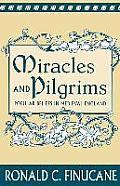 Miracles & Pilgrims Popular Beliefs in Medieval England
