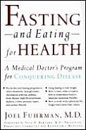Fasting & Eating For Health A Medical Do