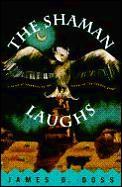 Shaman Laughs