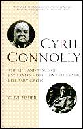 Cyril Connolly The Life & Times Of Engla
