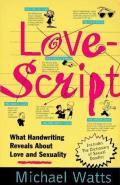 Lovescript: What Handwriting Reveals about Love & Romance