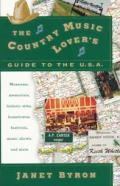 Country Music Lovers Guide To The Usa