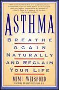 Asthma Breathe Again Naturally & Reclaim