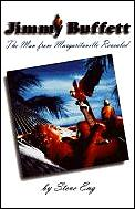 Jimmy Buffett The Man From Margaritavill